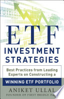 ETF Investment Strategies  Best Practices from Leading Experts on Constructing a Winning ETF Portfolio