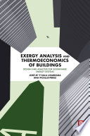 Exergy Analysis and Thermoeconomics of Buildings
