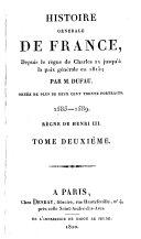 Histoire générale de France depuis le règne de Charles IX jusqu'à la paix générale en 1815