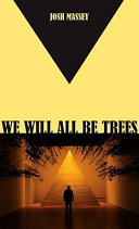 We Will All Be Trees