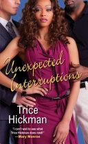 Unexpected Interruptions Book