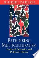 Rethinking Multiculturalism Book