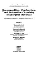 Decomposition  Combustion  and Detonation Chemistry of Energetic Materials