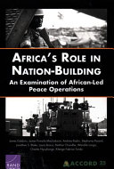 Africa's role in nation-building: an examination of African-led peace operations