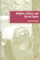 Religion  Culture  and Sacred Space