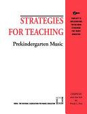 Strategies for Teaching Prekindergarten Music