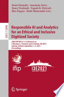 Responsible AI and Analytics for an Ethical and Inclusive Digitized Society