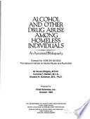 Alcohol And Other Drug Abuse Among Homeless Individuals