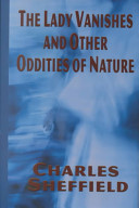 The Lady Vanishes and Other Oddities of Nature