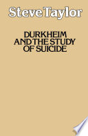 Durkheim and the Study of Suicide