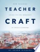 Teachercraft How Teachers Learn To Use Minecraft In Their Classrooms Book