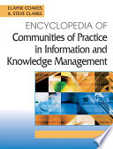 Encyclopedia of Communities of Practice in Information and Knowledge Management Book