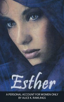 Esther  A Personal Account for Women Only Book PDF