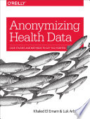 Anonymizing Health Data