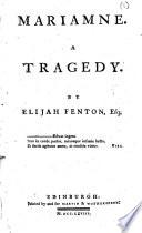 Mariamne A Tragedy By Elijah Fenton Esq