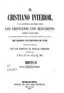 El Cristiano interior, ó, La Conformidad interior que deben tener los cristianos con Jesucristo