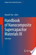 Handbook of Nanocomposite Supercapacitor Materials III