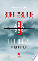 Refugees  Born to the Blade Season 1 Episode 8  Book