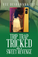 TRIP TRAP TRICKED