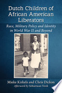 Dutch Children of African American Liberators