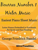 Bourree Number 1 Water Music Easiest Piano Sheet Music Book