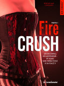 Fire crush -