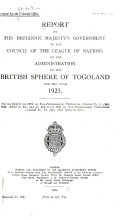 Report by His Britannic Majesty s Government on the British Sphere of the Mandated Territory of Togoland for the Year