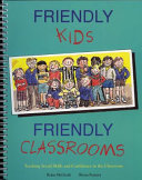 Friendly Kids  Friendly Classrooms