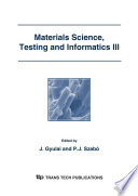Materials Science  Testing and Informatics III Book