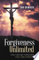 Forgiveness Unlimited
