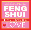 Feng Shui Do's and Taboos for Love