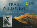 Trail of the Wild West Book