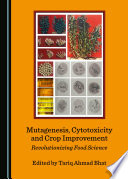 Mutagenesis  Cytotoxicity and Crop Improvement Book