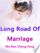 Long Road Of Marriage