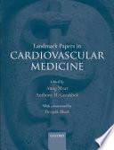 Landmark Papers In Cardiovascular Medicine Book PDF
