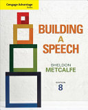 Cengage Advantage Books  Building a Speech