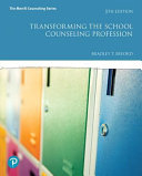 Transforming the School Counseling Profession Book