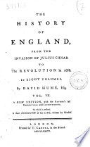 The History of England  from the Invasion of Julius Caesar to the Revolution in 1688  In Eight Volumes by David Hume  Vol  I   VIII