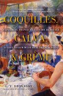 Coquilles, Calva, & Crème