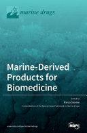 Marine Derived Products For Biomedicine Book PDF