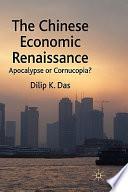 The Chinese Economic Renaissance