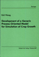 Development of a Generic Process oriented Model for Simulation of Crop Growth