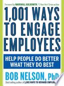 1 001 Ways to Engage Employees