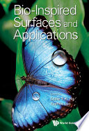 Bio Inspired Surfaces and Applications