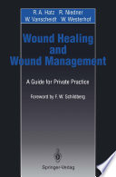 Wound Healing and Wound Management