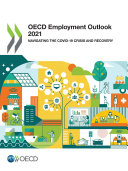 OECD Employment Outlook 2021 Navigating the COVID 19 Crisis and Recovery