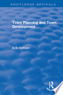Revival  Town Planning and Town Development  1923