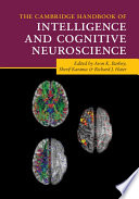 The Cambridge Handbook of Intelligence and Cognitive Neuroscience Book