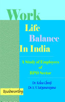 Work life balance in India : A study of employees of BPO sector Pdf