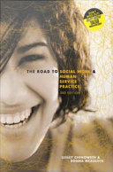 Cover of The Road to Social Work and Human Service Practice